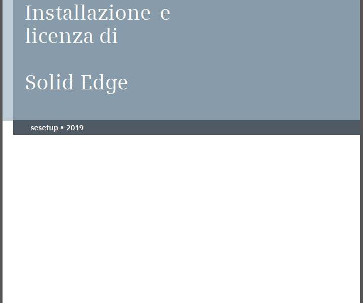 GUIDA_SOLID EDGE INSTALLAZIONE E LICENSING (Siemens - English)