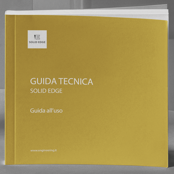 GUIDA TECNICA | SOLID EDGE GUIDA ALL'USO (Engineering – Italiano)