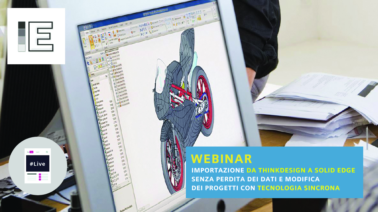 Webinar on demand |  Importazione da ThinkDesign e modifica con Tecnologia Sincrona