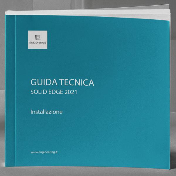 GUIDA TECNICA | Installazione Solid Edge 2021